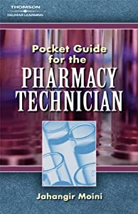 Pocket Guide for Pharmacy Technicians  by Jahangir Moini
