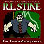 The Terror after School | R. L. Stine