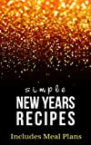 Simple New Years Eve Recipes