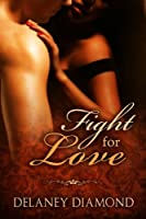 Fight for Love (Hot Latin Men Book 2) (English Edition)