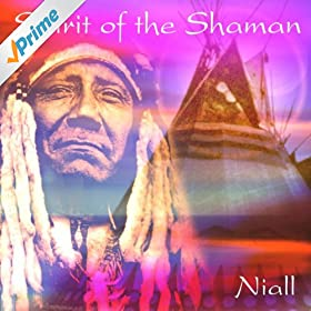 Amazon.com: Spirit of the Shaman: Niall: MP3 Downloads