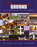 img - for Breaking Ground: Keys for Successful Online Learning book / textbook / text book