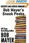 Bob Mayer's Sneak Peeks: Excerpts and...