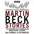 The Martin Beck Stories: 10 BBC Radio 4 full-cast dramatisations Hörbuch von Per Wahlöö, Maj Sjöwall Gesprochen von:  full cast, Neil Pearson, Steven Mackintosh