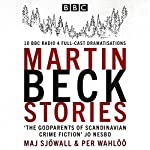 The Martin Beck Stories: 10 BBC Radio 4 full-cast dramatisations | Per Wahlöö,Maj Sjöwall