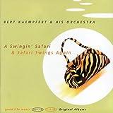 echange, troc Bert Kaempfert & His Orchestra - A Swingin' Safari / Safari Swings Again