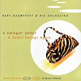 A Swingin' Safari / Safari Swings Againby Bert Kaempfert