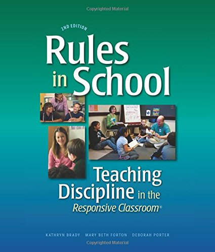 Rules in School, 2nd Ed: Teaching Discipline in the Responsi