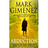 The Abduction ~ Mark Gimenez