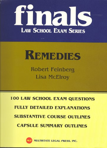 Remedies, Finals Law School Exam Series