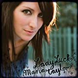 Maria Taylor - Ladyluck