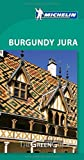 img - for Burgundy - Jura Green Guide (Michelin Green Guides) by Michelin (Illustrated, 12 May 2014) Paperback book / textbook / text book