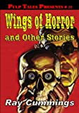 Pulp Tales Presents #20: Wings of Horror and Other Stories