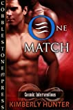 One Match [Cosmic Interventions]