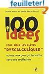 100 id�es pour aider les �l�ves dysca...