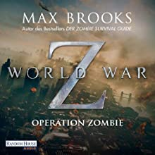 World War Z: Operation Zombie Audiobook by Max Brooks Narrated by David Nathan, Michael Pan