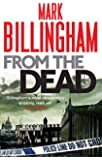 From the Dead. Mark Billingham