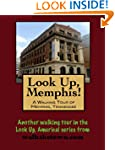 A Walking Tour of Memphis, Tennessee...