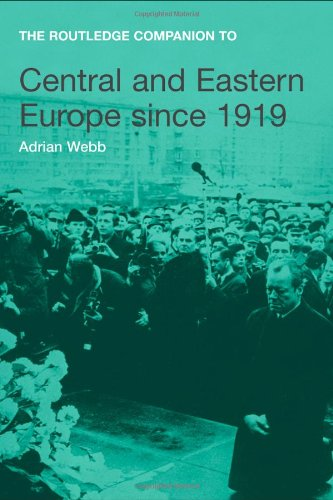 The Routledge Companion to Central and Eastern Europe since 1919 (Routledge Companions to History)