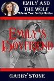 Emily's Boyfriend: A Young Adult Werewolf Romance (Emily's Battles (3))