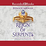 Reign of Serpents: Blood of Gods and Royals, Book 3 | Eleanor Herman