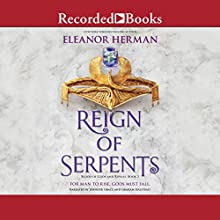 Reign of Serpents: Blood of Gods and Royals, Book 3 Audiobook by Eleanor Herman Narrated by Jennifer Grace, Graham Halstead