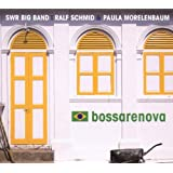 Bossarenovavon &#34;Paula Morelenbaum&#34;