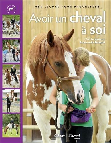 Avoir un cheval à soi