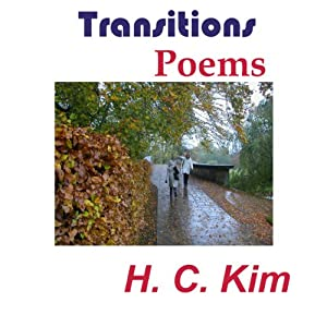 Transitions: Poems | [H.C. Kim]
