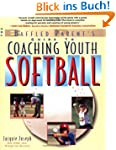 Coaching Youth Softball: A Baffled Pa...