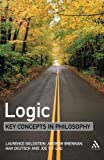 img - for Logic: Key Concepts in Philosophy book / textbook / text book
