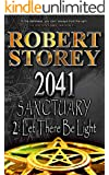 2041 Sanctuary (Let There Be Light): Book Two, Part Two of Ancient Origins
