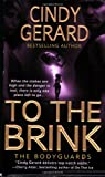 To the Brink (The Bodyguards, Book 3)