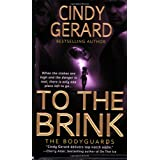 To the Brink (Bodyguards)by Cindy Gerard