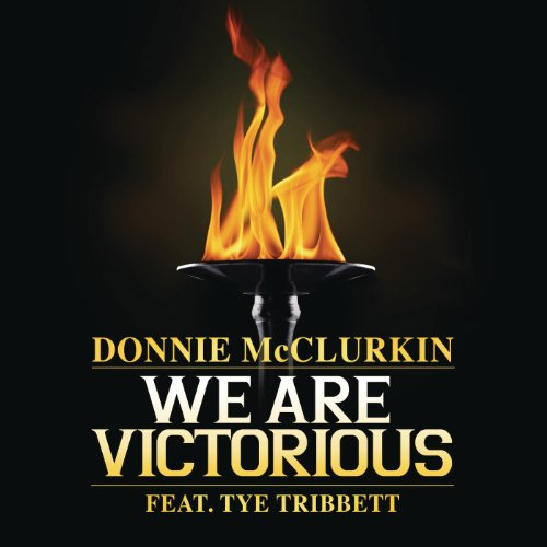 51sLJ4S%2BVGL Donnie McClurkin & Tye Tribbett: We Are Victorious