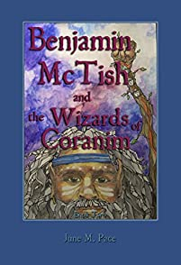 Benjamin Mctish And The Wizards Of Coranim by June M. Pace ebook deal