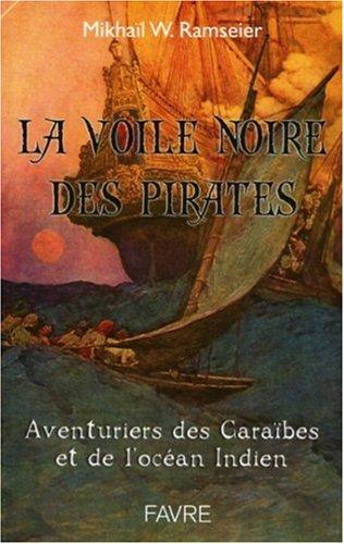 La Voile Noire des Pirates de  Mikhail Wadimovitch Ramseier 51sLJlYB87L._