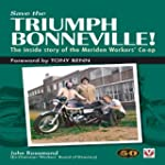 Save the Triumph Bonneville! - The In...