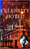 Celebrity Hotel: True Inside Gossip, Scandal and Intrigue