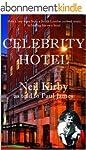 Celebrity Hotel: True Inside Gossip,...