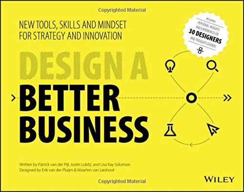Design a Better Business: New Tools, Skills, and Mindset for Strategy and Innovation (Business Model Generation compare prices)