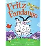 Fritz Danced The Fandango ~ Alicia Potter