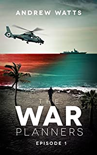 The War Planners: Episode 1 by Andrew Watts ebook deal