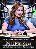 Aurora Teagarden Mystery - Real Murders / Le club des amateurs de meurtres (Bilingual)