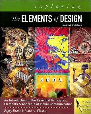 Exploring the Elements of Design 2ND EDITION [PB,2007]