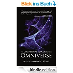 The Dimensional Ecology of the Omniverse (English Edition)