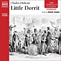 Little Dorrit (       UNABRIDGED) by Charles Dickens Narrated by Anton Lesser