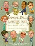 Hemingway & Bailey's Bartending Guide...