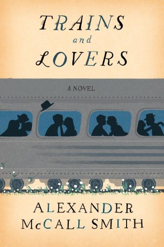 Trains Lovers Alexander McCall Smith