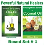 Olive Oil and Coconut Oil: Amazing He...